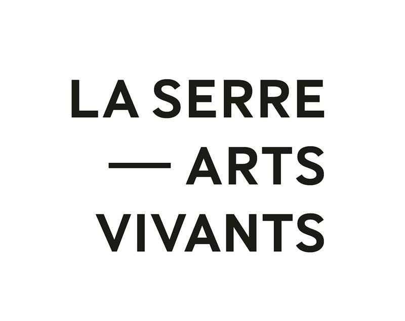 LA SERRE — arts vivants